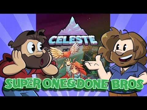 Super One and Done Bros | Let's Play Celeste | Super Beard Bros.