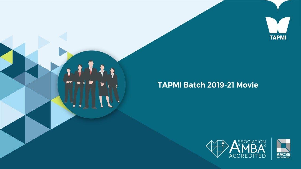 TAPMI Batch 2019-21 Movie