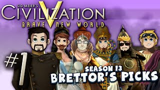 Civilization Brettor's Pick - #1 - Weakest Link