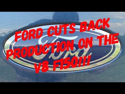 (BREAKING NEWS) Ford Cuts Back Production On The V8 F150
