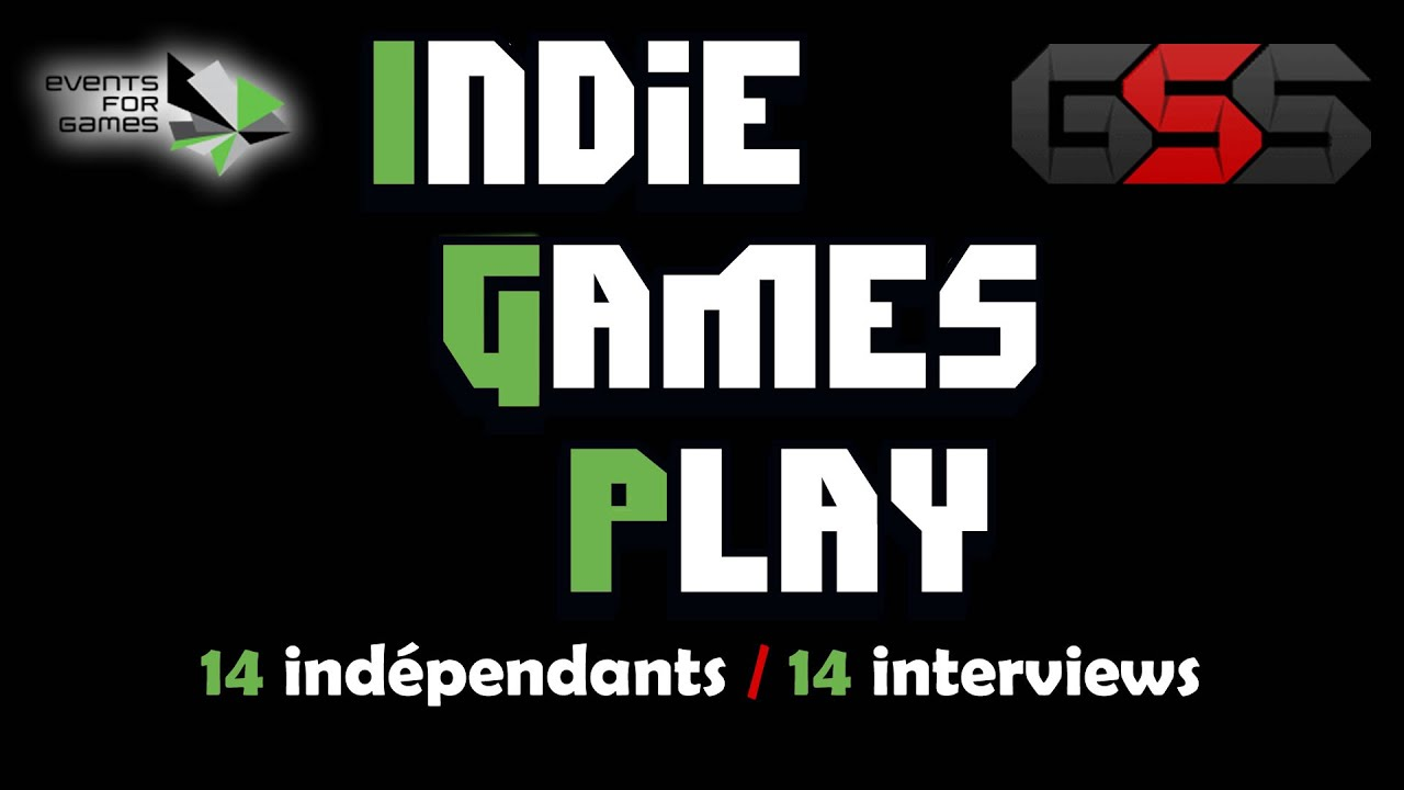 IndieGames Play Paris 2015 - 14 indépendants...
