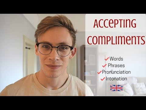 How To Accept a Compliment | Vocabulary & British Intonation