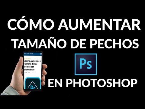 Cómo Aumentar el Tamaño de los Pechos con Photoshop