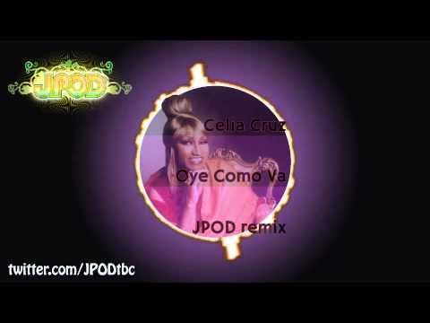Celia Cruz - Oye Como Va (JPOD Remix) [FREE]