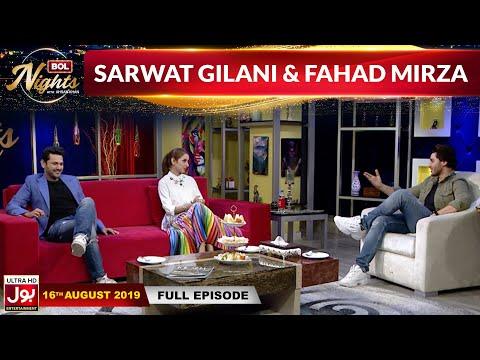 BOL Nights with Ahsan Khan   Sarwat Gilani   Fahad Mirza   16th August  2019   BOL Entertainment
