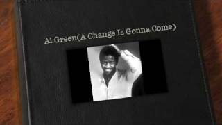 Al Green(A Change Is Gonna Come)