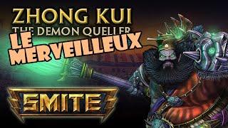 ZHONG KUI GAMEPLAY SMITE FR - Le Merveilleux !