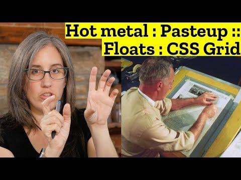 Hot metal : Pasteup  ::  Floats : CSS Grid