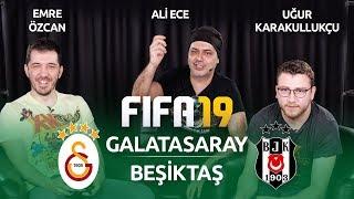 Galatasaray - Beşiktaş | FIFA 19 | Derbi Yorumları | Ali Ece & Uğur Karakullukçu & Emre Özcan