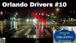 Orlando Drivers #10 crash edition