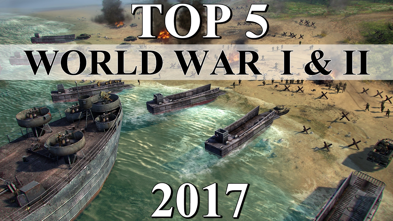 Top 5 Best World War 1 2 Strategy Games Of 2017 Youtube