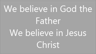 We Believe | Newsboys | Lyrics