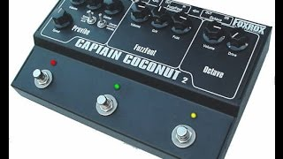 Captain Coconut 2 The Hendrix Effects Fuzz Univibe Octafuzz