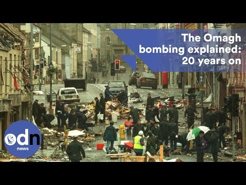 The Omagh bombing explained: 20 years on and no convictions