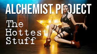 Alchemist Project - The Hottest Stuff