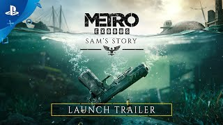 Metro Exodus - Sam's Story Launch Trailer | PS4