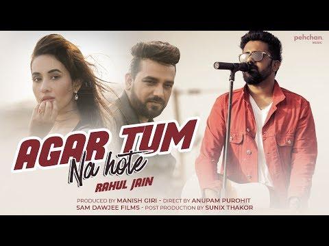 Agar Tum Na Hote | Rahul Jain Ft. Manish Giri & Aditi | Cover | Humein Aur Jeene Ki | Sunix Thakor
