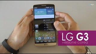 LG G3 Coreano la recensione di HDblog