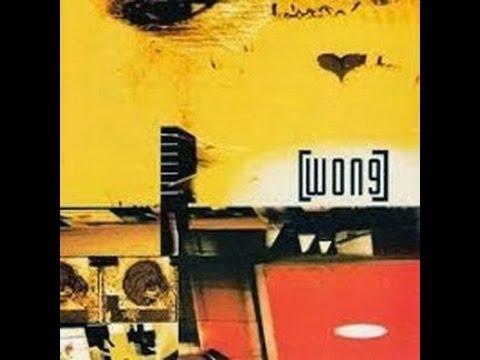 Wong Self Titled 1999 Full Album