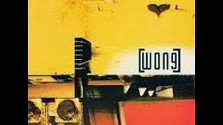 Wong Self Titled 1999 Full Album