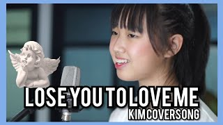 Selena Gomez - Lose You to Love Me (KIM! Cover)