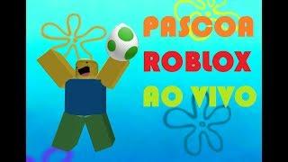 PASCOA AND TOMORROW (ROBLOX LIVE)