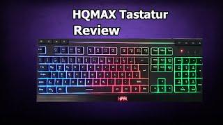 HQMAX Gaming Tastatur Review