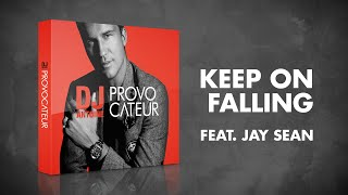 DJ Antoine feat. Jay Sean – Keep On Falling (Radio Edit)