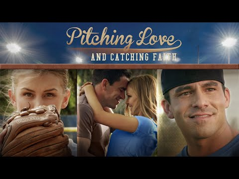 Pitching Love And Catching Faith - Full Movie