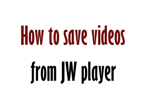 jwplayer download video firefox