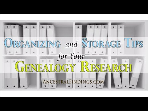 AF-056 Organizing and Storage Tips for Your Genealogy Research
