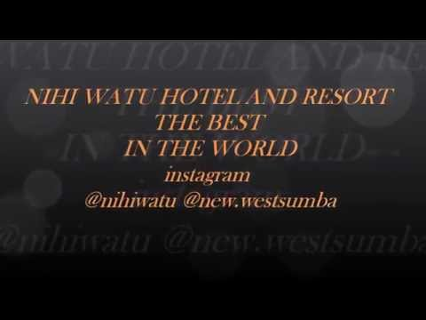 NIHI WATU THE BEST HOTEL IN THE WORLD 2016 | SUMBA ISLAND | WEST SUMBA | EAST NUSA TENGGARA