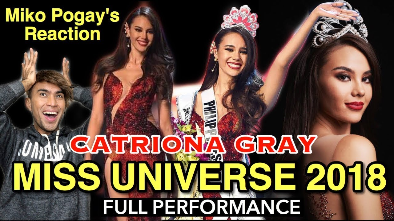 Miss Universe 2018 Catriona Gray Full Performance Miko Pogay S Reaction Video