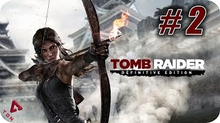Tomb Raider Definitive Edition - Gameplay Español - Capitulo 2 - 1080p HD