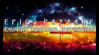 EPIC ≈ PASSAGE Executive Paranormal Investigations™: About Us
