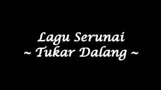 Serunai - Tukar Dalang (Studio Quality)