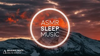 ASMR Music with Binaural Sounds - Calm, Sleep, Relax