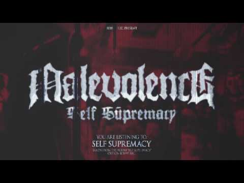 "MALEVOLENCE ""Self Supremacy"" BDHW063"