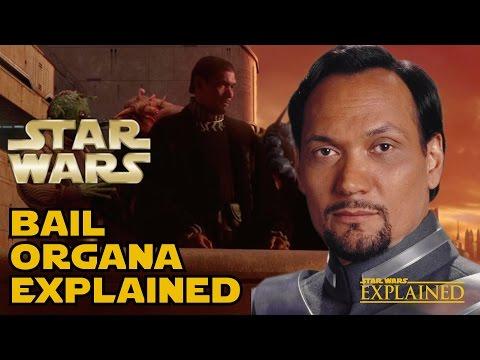 The Canon History of Bail Organa - Star Wars Explained