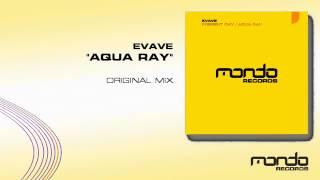 "Evave ""Aqua Ray"" (Mondo Records)"