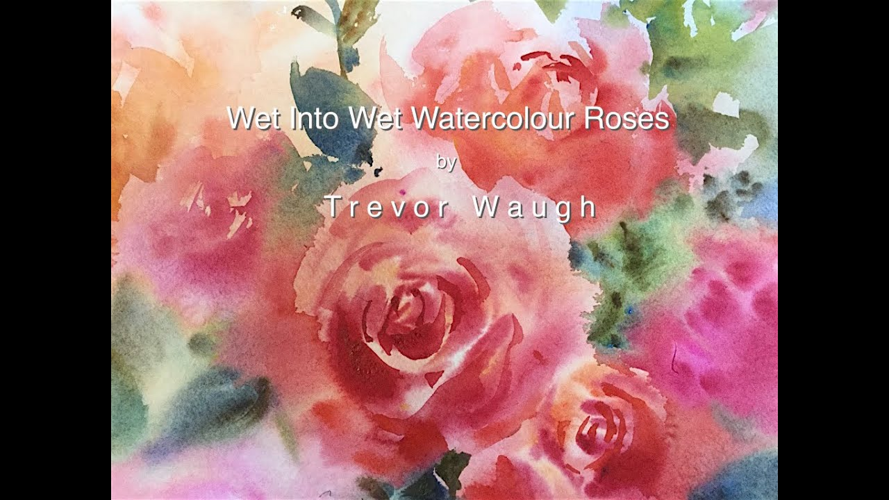 How to paint wet into wet watercolour roses part 1 trevor for How to paint a rose watercolor
