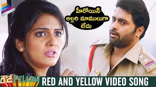Red and Yellow Full Video Song | Rowdy Fellow Full Video Songs | Nara Rohit | Vishakha Singh