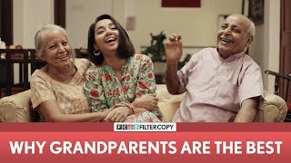 FilterCopy | Why Grandparents Are The Best | Ft. MostlySane (Prajakta Koli)