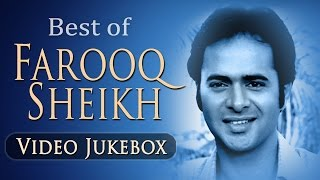 Best Of Farooq Sheikh Songs - Jukebox - Evergreen Classic Romantic Ghazal Songs
