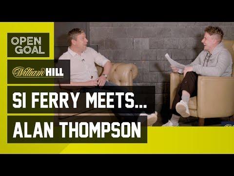 Si Ferry Meets... Alan Thompson