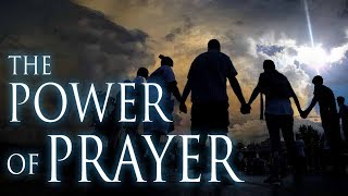 Power of Prayer:  Miracles Still Happen in These Last Days