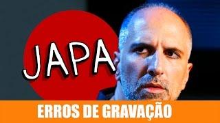 Vídeo - Erros de Gravação – Japa
