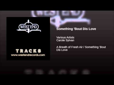 Something 'Bout Dis Love (West Moov Mix)