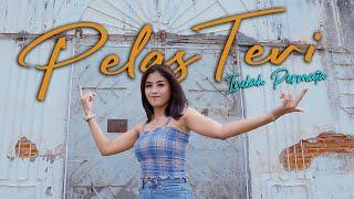 Indah Permata - Pelas Teri (Official Musik Video)