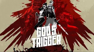 Gods Trigger Gameplay | No Commentary